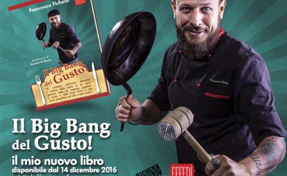 Il cuoco Fichera presenta il suo Big beng del gusto