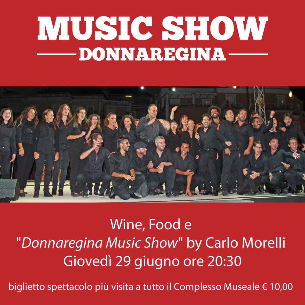 "Wine, Food e ""Donnaregina Music Show"" by Carlo Morelli"