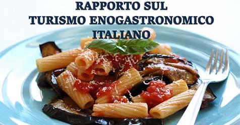 Il primo rapporto sul turismo enogastronomico italiano