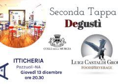 """Degustì fa tappa da """"Itticheria"""" a Pozzuoli"""