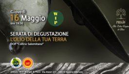 Olio DOP Colline Salernitane, il 16 maggio alla pizzeria gourmet WIP di Nocera degustazione guidata con Olio Pregio e GMA specialità