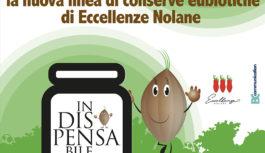 InDISPENSAbile, la nuova linea di conserve di Eccellenze Nolane